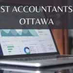 The Top 7 Firms with the Best Accountants in Ottawa