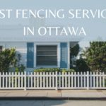 The 5 Best Fencing Services in Ottawa