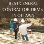 The 5 Best General Contractor Firms in Ottawa