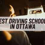 The 6 Best Driving Schools in Ottawa