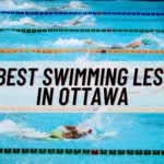 8 Places with the Best Swimming Lessons in Ottawa