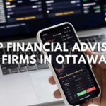 Top 7 Financial Advisor Firms in Ottawa