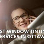 The 5 Best Window Tinting Services in Ottawa