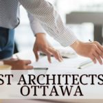 The 5 Best Architects in Ottawa