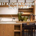 5 Best Custom Kitchen Cabinets in Ottawa