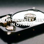 The 5 Best Data Recovery Services in Ottawa