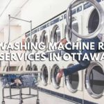 The 5 Best Washing Machine Repair Services in Ottawa