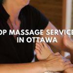 Top 5 Massage Services in Ottawa
